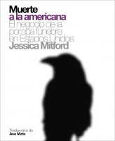 Resultado de imagen para jessica mitford muerte a la americana imagenes